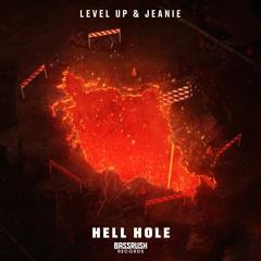 LEVEL UP & JEANIE - Hell Hole