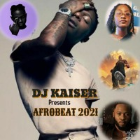 Naija Afrobeat Mix 2021   WizKid   Burna Boy   Tiwa Savage   Omah Lay   AG Baby  & More...