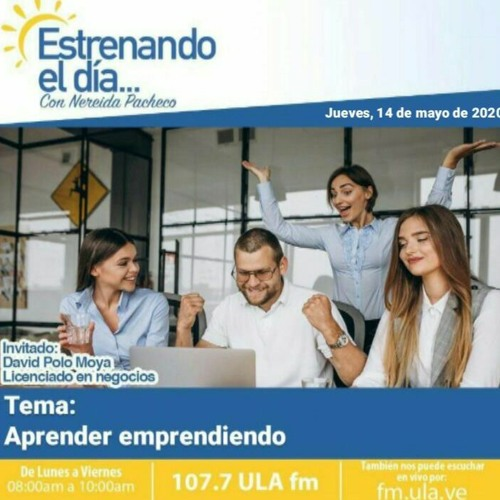 Estrenando el día con Nereida Pacheco (107.7 ULA FM: Invitado David Polo Moya