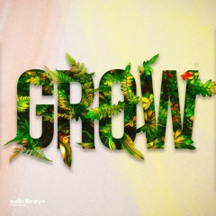 Grow - KV [Audio Library Release] · Free Copyright-safe Music