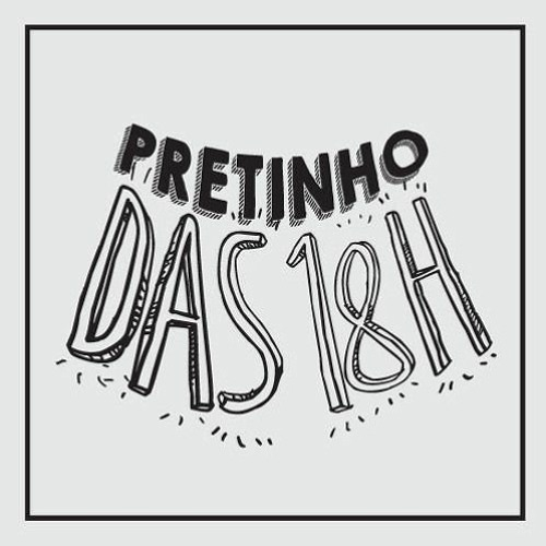 Pretinho 18/03/2020 18h ⭐Cris Pereira
