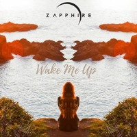 Zapphire - Wake Me Up