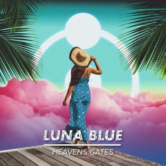 Heavens Gates - Luna Blue