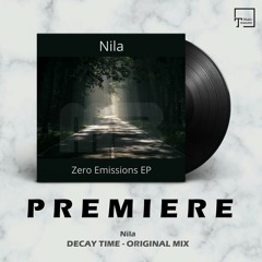 PREMIERE: Nila - Decay Time (Original Mix) [MELODIC BEATS RECORDINGS]