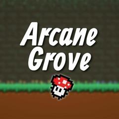 Arcane Grove