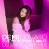 Give Your Heart A Break (DJ Mike D Remix)