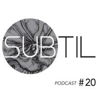 Subtil Podcast #20 by Julian