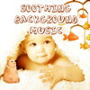 Soft Sounds for Mommy Putting Her Baby to Sleep