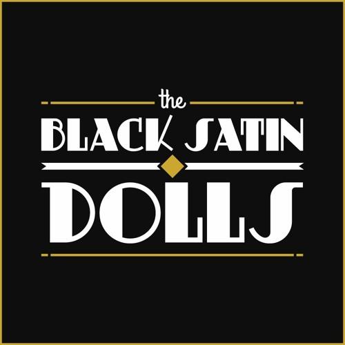 Black Satin Dolls - Demos