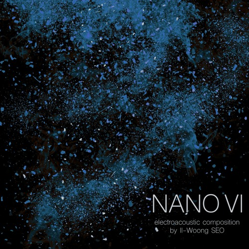 NANO VI electroacoustic composition