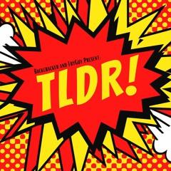 TLDR #40 - Trade 4: WYND & Devil's Highway