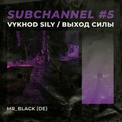 VS Sub Channel #5 - mR_BLACk (01.2021)