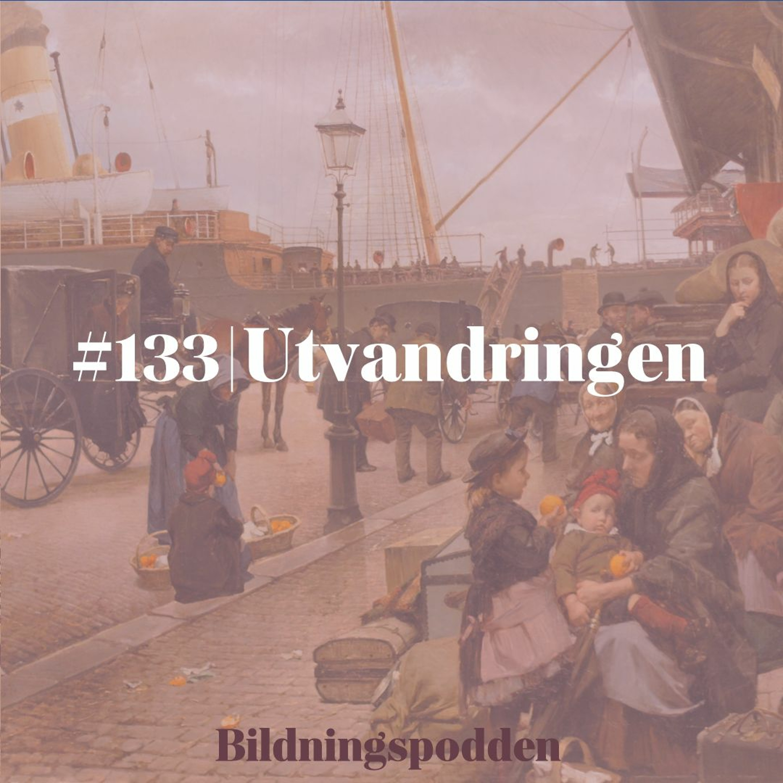 #133 Utvandringen