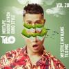 Download Mixtape House&Tech Euro Style  - My Style My Name Vol 20 - TiLo Mix Mp3