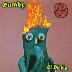 Gumby [PROD. SlapHappy]