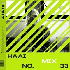 AIAIAI Mix 033 - HAAi
