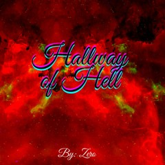 Hallways Of Hell (prod.AngelLaCiencia Beats)