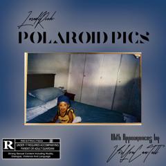 Polaroid Pics (feat. Vvsyoucantell)