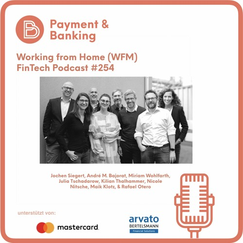 Working from Home - FinTech Podcast #254