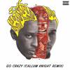 Download Chris Brown & Young Thug - Go Crazy (Callum Knight Remix) Mp3