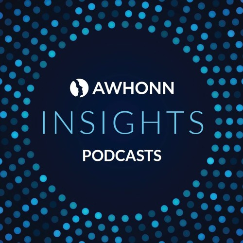 AWHONN Insights Podcast: Simulations in Perinatal Education
