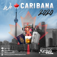 "We Love Caribana 2020 ""Restricted"" (Dancehall Vs Soca Vs Reggae Vs Afro-Beats)"