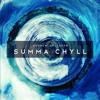 Download Summa Chyll Mp3