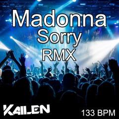 Madonna - Sorry (Kailen Remix)Radio Edit