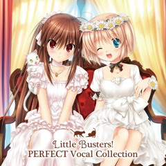 [Little Busters! PERFECT Vocal Collection] Song for friends (2014 - Rita)