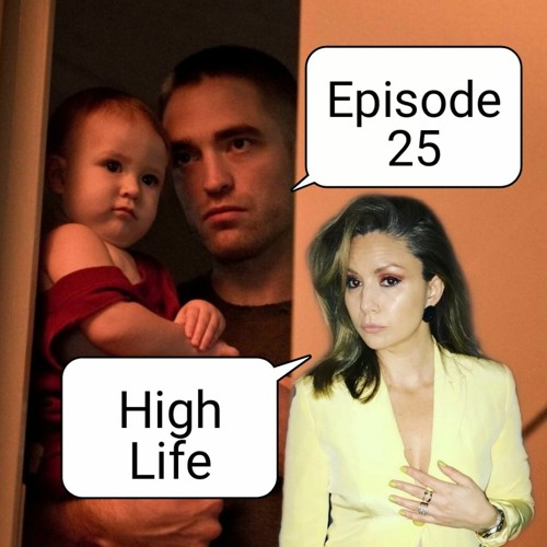 Episode 25: High Life (with Dr Isabel Millar)