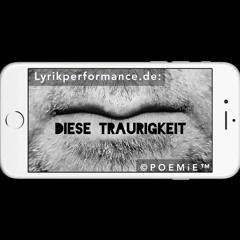 "32.MPC: ""DIESE TRAURIGKEIT"" (Mobile Poetry Clip)"