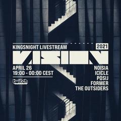 The Outsiders - VISION Kingsnight 2021 Livestream