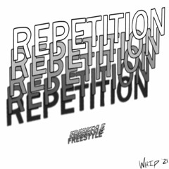 Repetition [FREESTYLE] (Prod. CBLProductions)