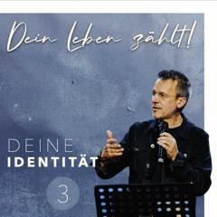 Dein Leben zählt! - Deine Identität 3/3 - Lothar Krauss