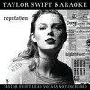 Look What You Made Me Do (Karaoke Version)
