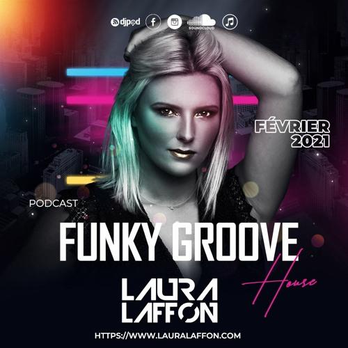 FUNKY GROOVE HOUSE Février 2021 - Laura Laffon