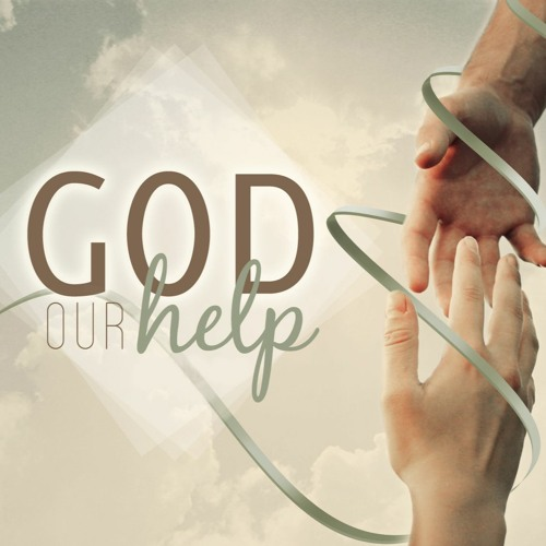 God is Your Helper - May 17, 2020