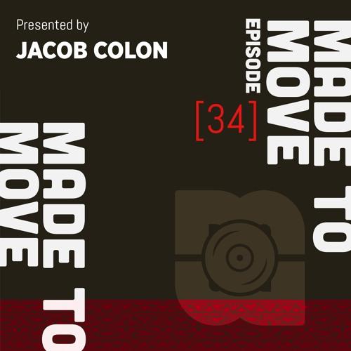 Made To Move Radio EP 034