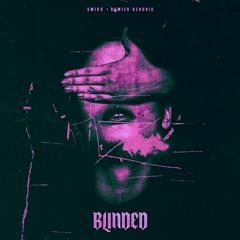Blinded w/ Damien Hendrix