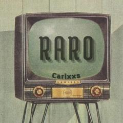 Carlxxs - Raro (prod. Lean On The Beats)