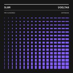 SL8R - Mr Hundred [FREE DOWNLOAD]