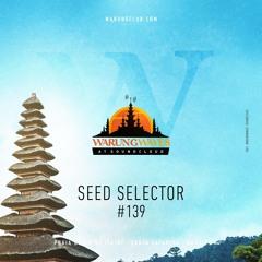 Seed Selector @ Warung Waves #139