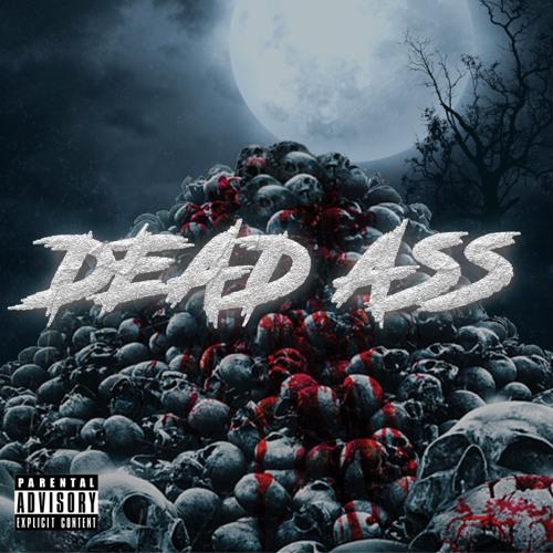 Dead Ass !
