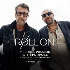 Roll On: Melding Passion With Purpose (+ Arctic Swimmer Lewis Pugh!)