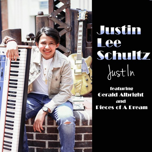 """Justin Lee Schultz - """"Just In"""" Featuring Gerald Albright And Pieces Of A  Dream by Shanachie Entertainment playlists on SoundCloud"""