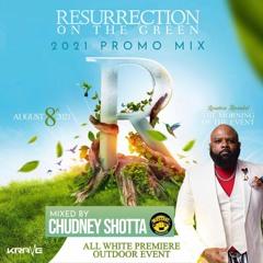 RESURRECTION ON THE GREEN PROMO MIX  2021