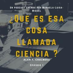 Podcast sobre ¿Que es esa cosa llamada ciencia?