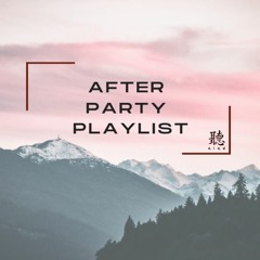 After Party Playlist