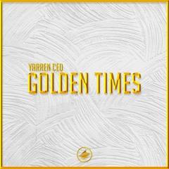 Yarren Ced - Golden Times [Summer Sounds Release]