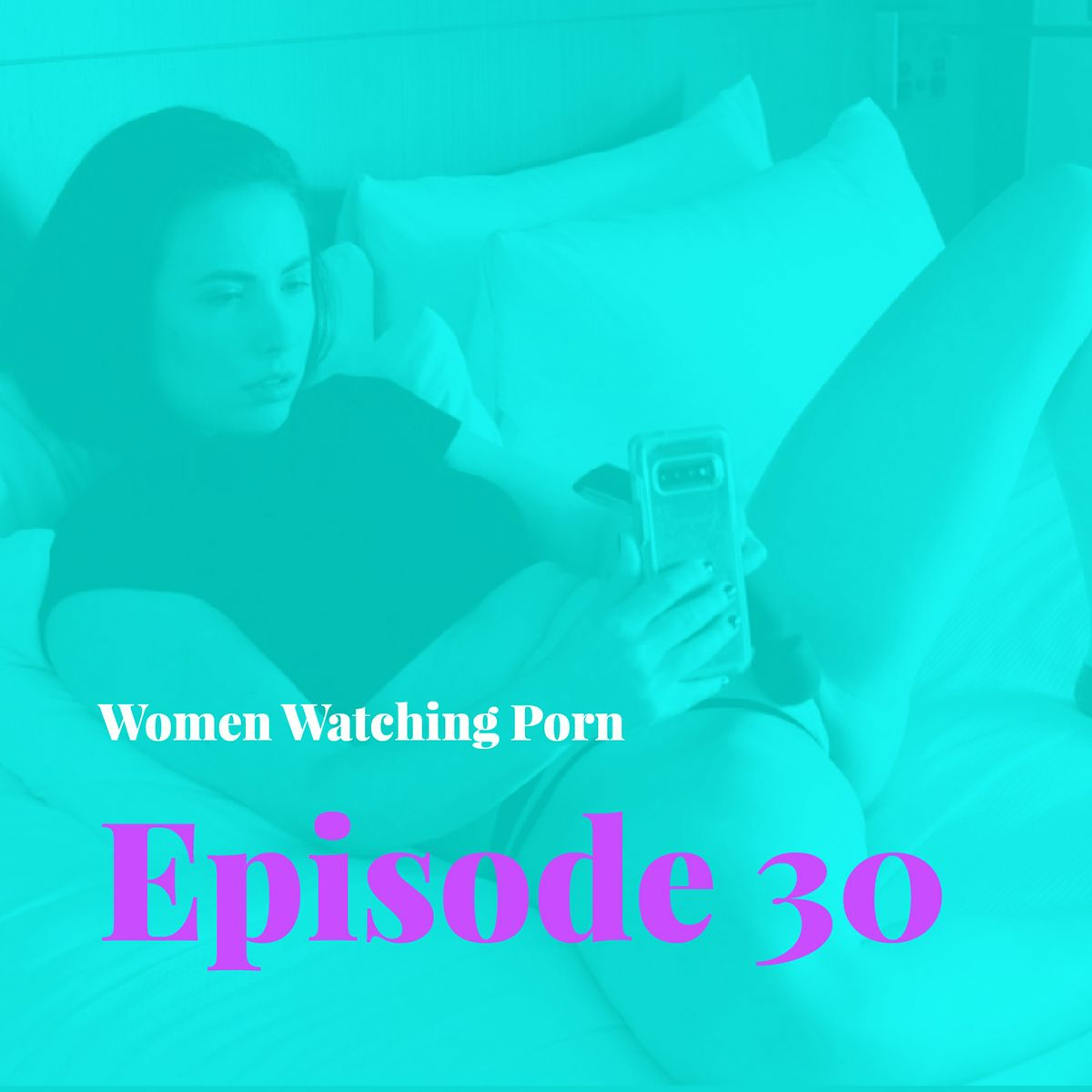 Episode 30 – Text Dirty To Me